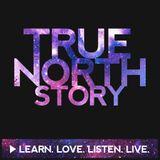 True North Story® Original Pod