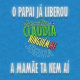 Senta Lá Cláudia