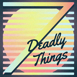 7 Deadly Things