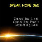 Speak Hope 365