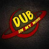 Dub In My Mind Radioshow