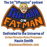 ThatMan on Fatman: 3-12 with Robert Kurtzman