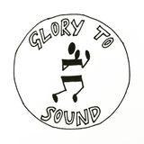 Glory To Sound