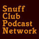 Snuff Club Podcast Network