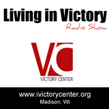 Living in Victory - Radio Show