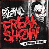 DJ BL3ND Freak Show Podcast