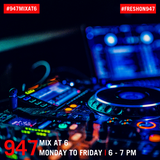 947 Mix at 6 DJ Maphorisa 29-08-19
