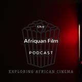 Afriquan Film Podcast