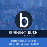 Burning Bush Baptist Church