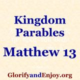 Kingdom Parables (Matthew 13)