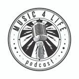 Music 4 Life Podcast