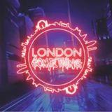 LONDON SOMETHING LIVE