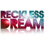Reckless Dream