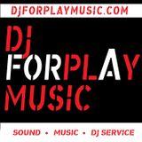 DJ FORPLAY MUSIC