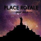 Place Royale L'émission