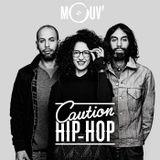 Caution Hip-Hop X Syclone X Rezinsky