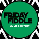 Friday Fiddle Vol 22