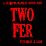 TwoFer 168 – Alexa, Turn Of Zach's House