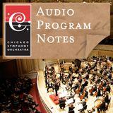 CSO Audio Program Notes