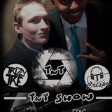 (012) TnT Show