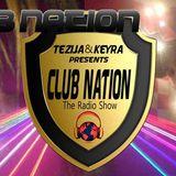 Tezija & Keyra presents Club Nation Episode 139