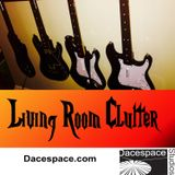 Living Room Clutter - Dacespac