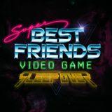 Super Best Friends Video Game