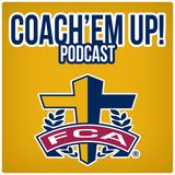 Coach'em Up Podcast