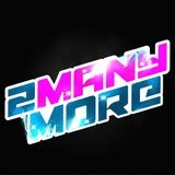 2manymore Events