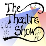 The Theatre Show, 31 March 2011