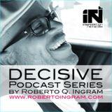 Decisive Podcast Series Exclus