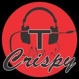 Crispy T