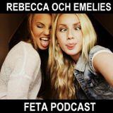 Rebecca och Emelies podcast