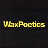 Wax Poetics