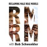 Reclaiming Male Role Models