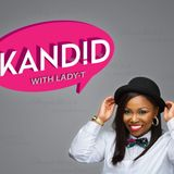 Kand!d with Lady-T