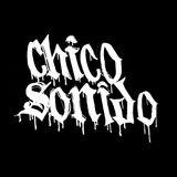 CHICO SONIDO