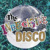 The Indecisive DISCO