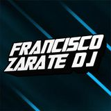 Mixtape Reggaeton Hits Francisco Zarate aka DJ ZUNGA