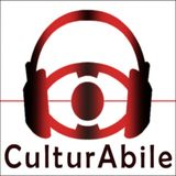 CulturAbile Onlus Podcast – It