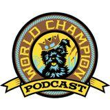 World Champion Podcast