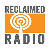 Reclaimed Radio - Show 57 – 210717