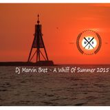Dj Marvin Bret - A Whiff Of Summerhouse 2015