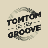 Tom Tom to the Groove