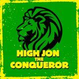 High Jon The Conqueror's Uptown Sound #10