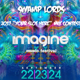 """Swamp Lords - IMF'17 """"Your Slot Here"""" mix"""