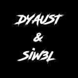 Dyaust & Siw3L