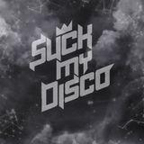 Suck My Disco