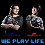 We Play Life 11 - Smear it on your Teeth