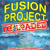 EP 1 - Fusion Project re:LOADED - 2/4/16